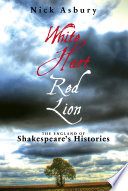 download ebook white hart red lion: the england of shakespeare's histories pdf epub