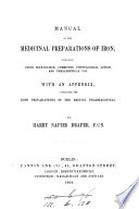 Manual Of The Medicinal Preparations Of Iron With An Appendix