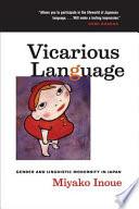 Vicarious Language