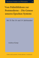 Vom Paläolithikum zur Postmoderne – Die Genese unseres Epochen-Systems