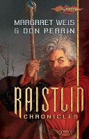 The Raistlin Chronicles