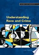 Understanding Race And Crime