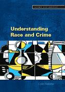 Understanding Race And Crime