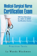 Medical Surgical Nurse Certification Exam