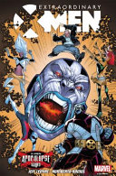 Extraordinary X-Men Vol. 2: Apocalypse Wars : way to ensure your people see the...