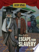 Ellen Craft s Escape from Slavery Book PDF