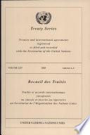 Treaty Series 2237 Annexes A, C