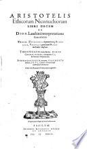 Aristotelis ethicorum Nicomachiorum libri decem