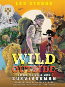 Wild Outside: Around the World with Survivorman