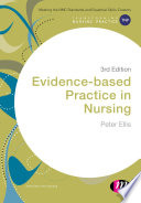 Evidence-based Practice In Nursing : evidence or struggle to see how it...