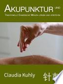 Akupunktur und TCM lernen und verstehen