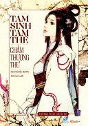Truyen ngon tinh - Tam sinh tam the Cham thuong thu (Tap 1)