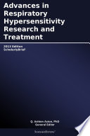 Advances in Respiratory Hypersensitivity Research and Treatment  2013 Edition