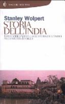 Storia dell'India. Dalle origini della cultura dell'Indo alla storia di oggi