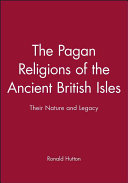 The Pagan Religions of the Ancient British Isles