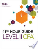 Wiley 11th Hour Guide for 2016 Level II CFA Exam