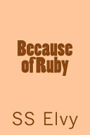 Because Of Ruby