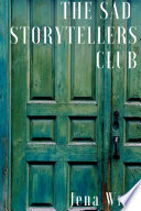 The Sad Storytellers Club