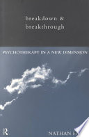 Breakdown And Breakthrough : to get worse before you...