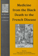 Medicine From The Black Death To The French Disease
