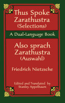 Thus Spoke Zarathustra  Selections  Also sprach Zarathustra  Auswahl  Keeping The Most Famous Concepts Intact And