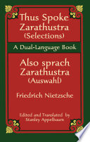 Thus Spoke Zarathustra (Selections)/Also sprach Zarathustra (Auswahl) Keeping The Most Famous Concepts Intact And