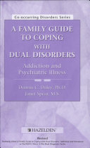 A Family Guide to Coping with Dual Disorders