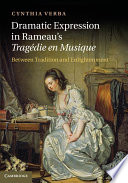 Dramatic Expression in Rameau s Trag  die en Musique