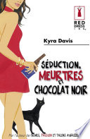 S  duction  meurtres et chocolat noir  Harlequin Red Dress Ink