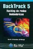 BackTrack 5 : hacking de redes inalámbricas