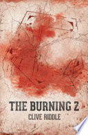 The Burning Z by Clive Riddle