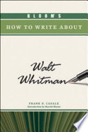 Bloom s How to Write about Walt Whitman