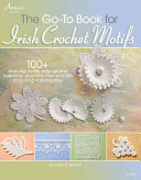The Go To Book for Irish Crochet Motifs