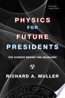 Physics for Future Presidents  The Science Behind the Headlines