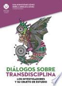 Diálogos sobre transdisciplina