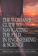 The woman s guide to navigating the Ph D  in engineering   science