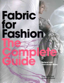 Fabric for Fashion  The Complete Guide
