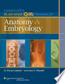 Lippincott s Illustrated Q A Review of Anatomy and Embryology