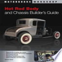 Hot Rod Body And Chassis Builder S Guide