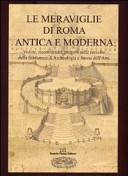 Le meraviglie di Roma antica e moderna
