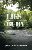 The Lies We Bury