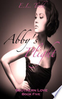 Abby's Plight (Southern Love #5)
