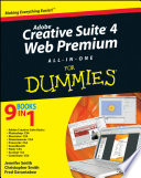 Adobe Creative Suite 4 Web Premium All in One For Dummies
