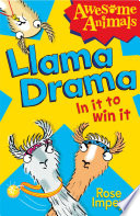 Llama Drama   In It To Win It   Awesome Animals  : awesome adventures with the wildest wildlife....