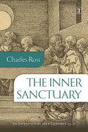 The Inner Sanctuary: an Exposition of John 13-17 The Deepest Concerns Of His