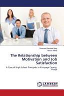 The Relationship Between Motivation and Job Satisfaction