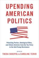 Upending American Politics