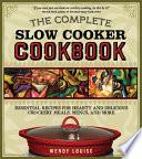 Complete Slow Cooker Cookbook