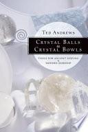 Crystal Balls   Crystal Bowls
