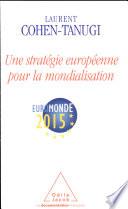 Une stratégie européenne pour la mondialisation